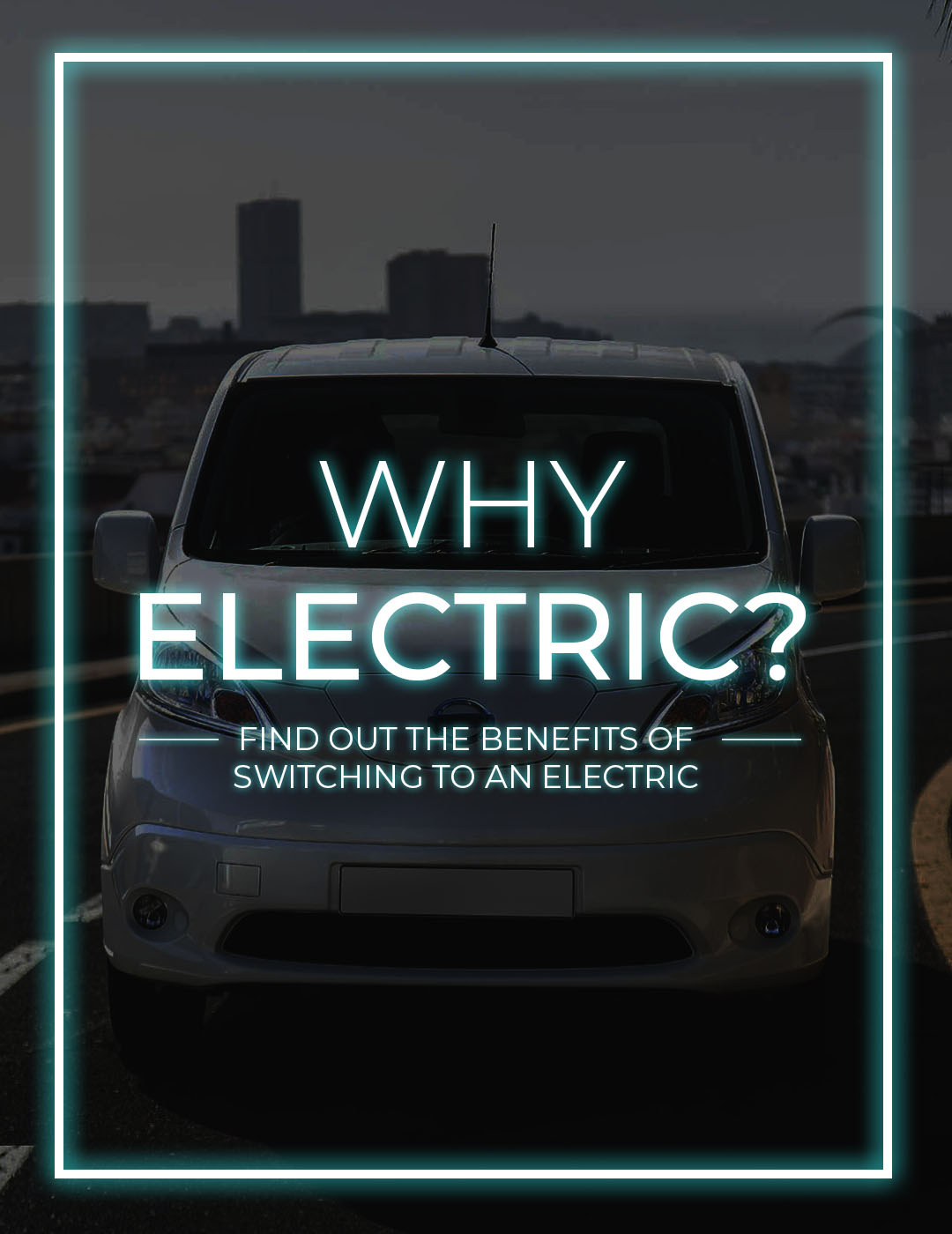 Why Electric? Mobile